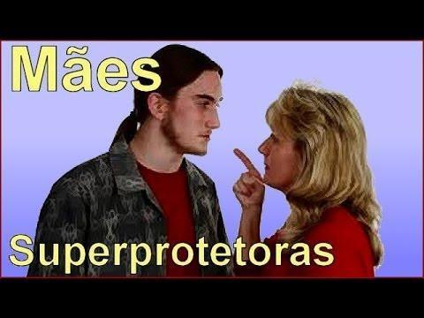 Mães superprotetoras